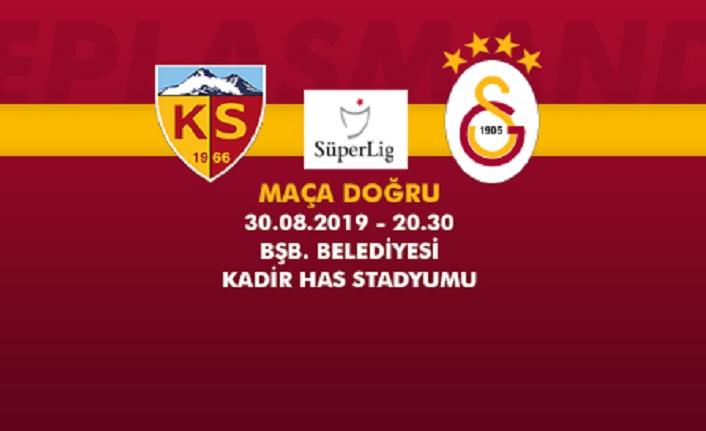 Maça doğru | İstikbal Mobilya Kayserispor – Galatasaray