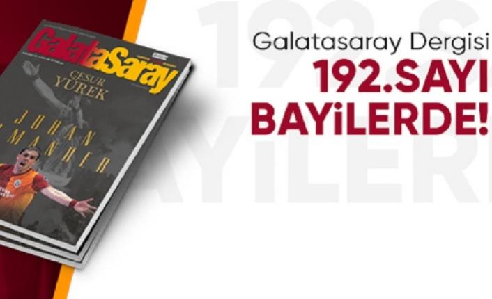 Galatasaray Dergisi'nin 192. sayısı bayilerde
