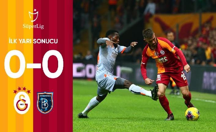 Galatasaray 0-0 Medipol Başakşehir (İlk yarı sona erdi)
