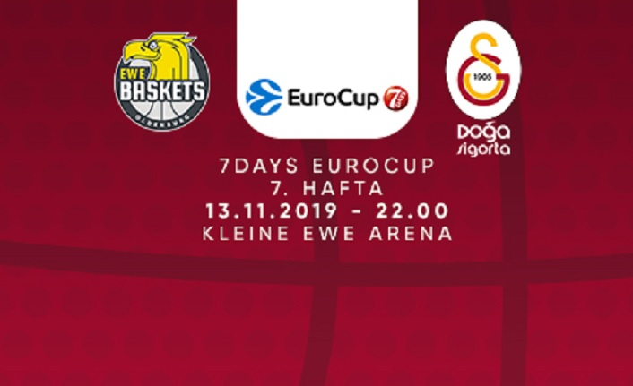 Maça Doğru | EWE Baskets Oldenburg - Galatasaray Doğa Sigorta