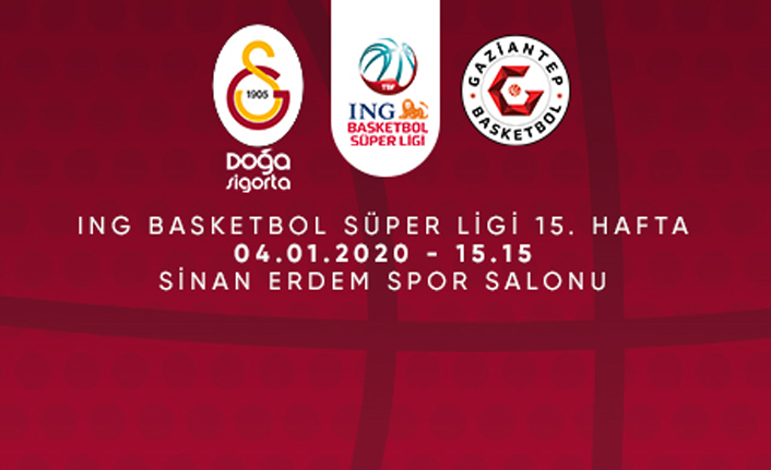 Maça Doğru | Galatasaray Doğa Sigorta - Gaziantep Basketbol