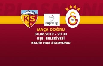 Maça doğru   İstikbal Mobilya Kayserispor – Galatasaray