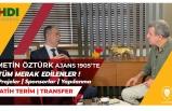 Başkan Adayı Metin Öztürk Ajans 1905'te   Galatasaray'ın Geleceği   Projeler   Planlar   Fatih Terim