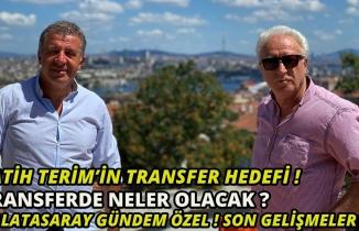 Transferde Neler Olacak? Fatih Terim'in transfer hedefi! Galatasaray Gündem Özel! Son Gelişmeler